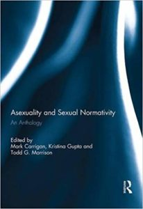 Asexuality and Sexual Normativity cover